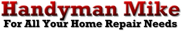 Handyman Services in Gig Harbor, Fox Island and Tacoma, WA